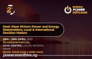 W/Africa's power & energy stakeholders to headline 2nd Nigeria Power Outlook