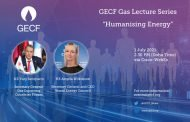 'Humanising energy' topic of GECF Gas Lecture on 1 July
